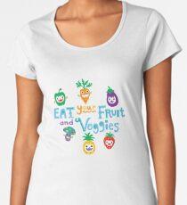 eat your fruit and veggies ll  Women's Premium T-Shirt
