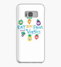 eat your fruit and veggies ll  Samsung Galaxy Case/Skin