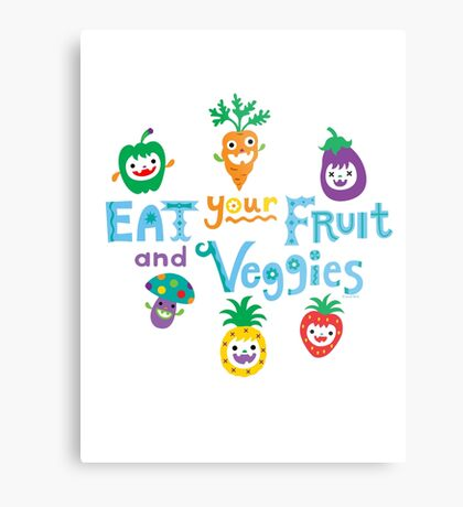 eat your fruit and veggies ll  Metal Print