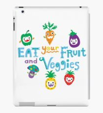 eat your fruit and veggies ll  iPad Case/Skin