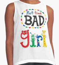 part time bad girl  Contrast Tank