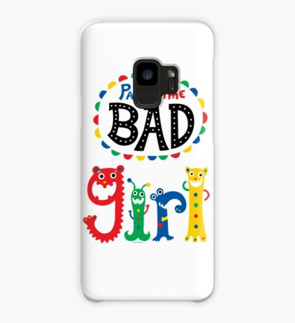 part time bad girl  Case/Skin for Samsung Galaxy