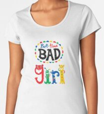 part time bad girl  Women's Premium T-Shirt