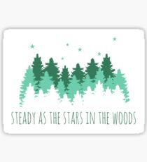 steady as the stars Sticker