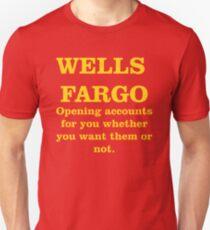 Wells Fargo Opening Accounts Unisex T-Shirt