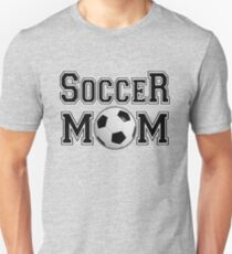 Soccer Mom- And Proud of it Unisex T-Shirt
