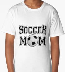 Soccer Mom- And Proud of it Long T-Shirt