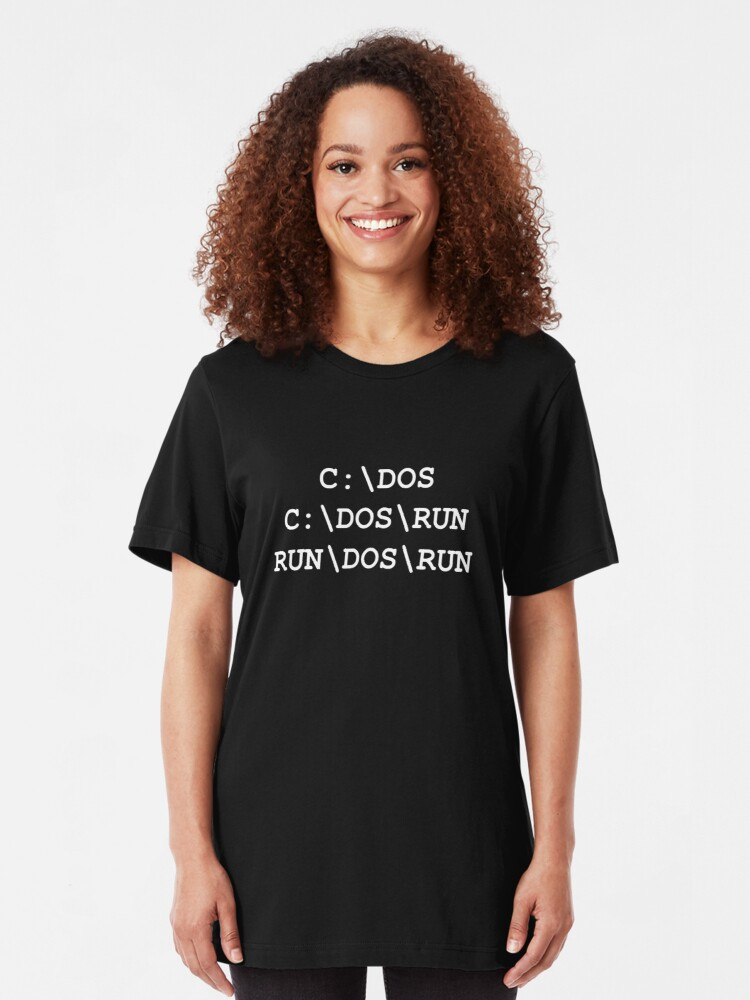 Alternate view of C:\DOS, C:\DOS\RUN, RUN\DOS\RUN Slim Fit T-Shirt