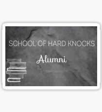 School of Hard Knocks Alumni Sticker