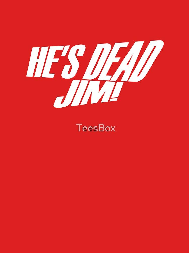 He's Dead, Jim! by TeesBox