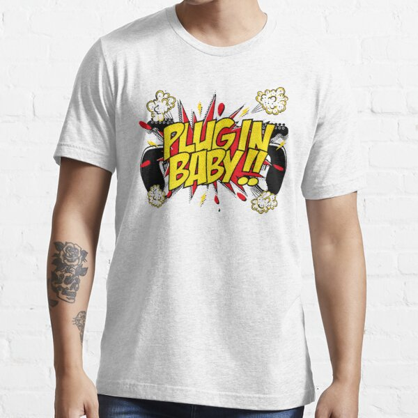 Plug In Baby Essential T-Shirt