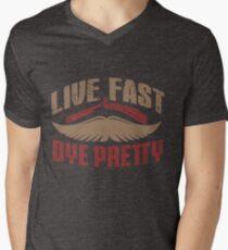 Live Fast Dye Pretty Hipster Mustache Barber Mens V-Neck T-Shirt