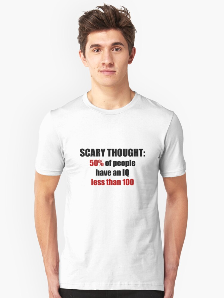 Scary Thought #1 Unisex T-Shirt Front