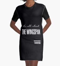 it's all about the wingspan Graphic T-Shirt Dress