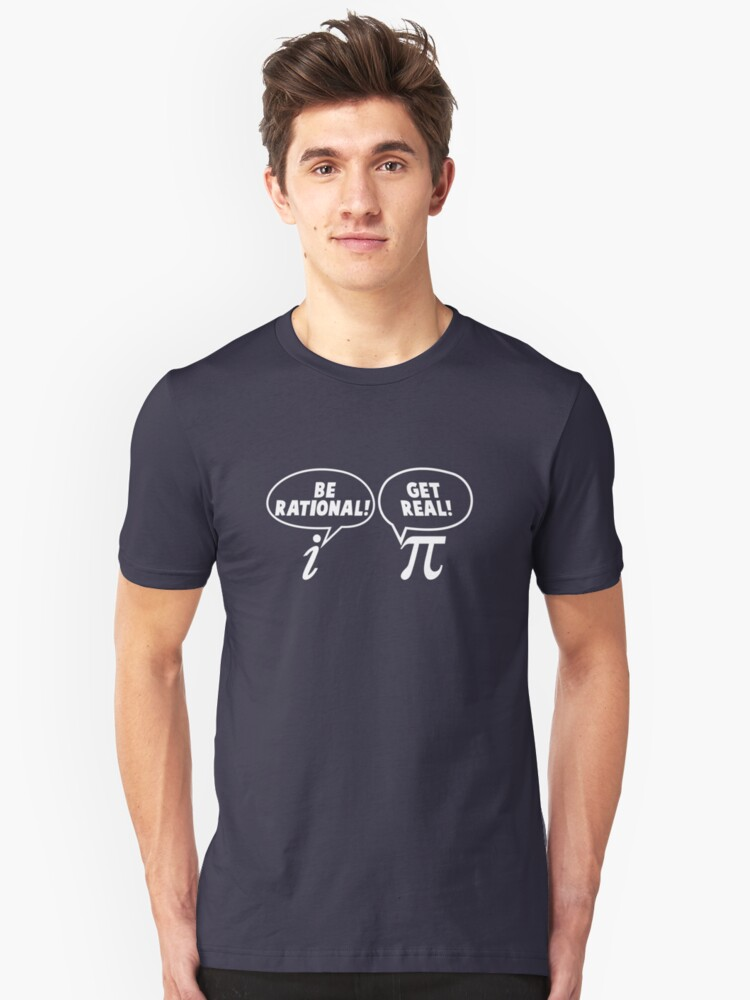 Alternate view of Be Rational! Get Real! Slim Fit T-Shirt