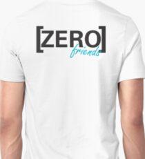 Zero Friends Unisex T-Shirt