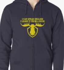 I Can Speak English, I Learn It From a Book Zipped Hoodie