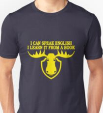 I Can Speak English, I Learn It From a Book Slim Fit T-Shirt