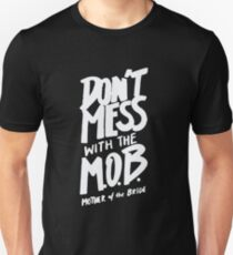 Don't mess with the Mother of the Bride - Wedding Unisex T-Shirt