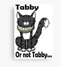 Tabby, Or not Tabby? Canvas Print