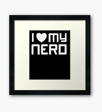 I Heart - Love - My Nerd - Geek T Shirt 2 Framed Print