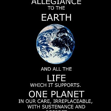 I Pledge Allegiance to the Earth - Poster by Weedlogger