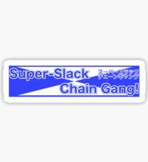 Super Slack Chain Gang - Japanese 80s Style Sticker