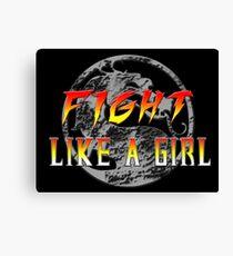 Fight like a girl...Mortal Kombat Canvas Print