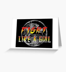 Fight like a girl...Mortal Kombat Greeting Card