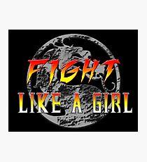 Fight like a girl...Mortal Kombat Photographic Print