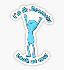 I'm Mr. Meeseeks Sticker