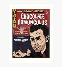 Danny Dyers Chocolate Homunculus Art Print