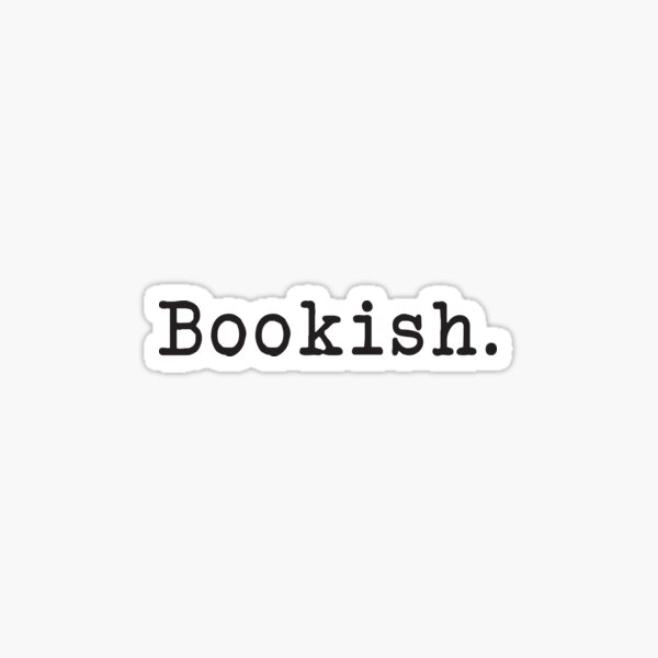 Bookish - Book Lover - Bookstagram - Bookworm - Typewriter Sticker