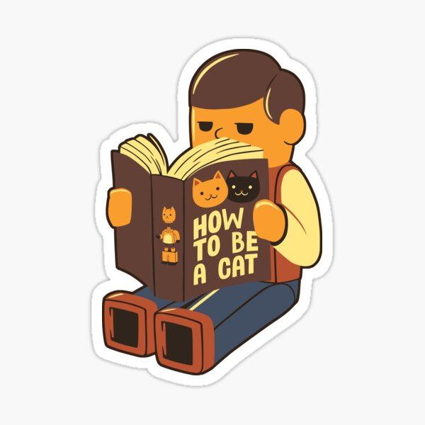 How To Be a Cat Sticker