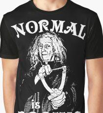 Grandma Addams (Frump)- Normal is Boring Graphic T-Shirt