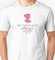 My Courage Always Rises Pride and Prejudice Jane Austen Quote Design Unisex T-Shirt