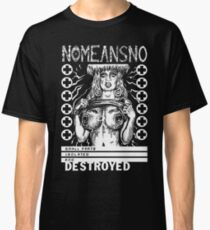 NOMEANSNO t-shirt small parts isolated and destroyed Classic T-Shirt