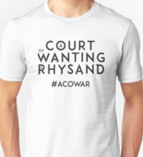 ACOWAR - A Court of Wanting a Rhysand - Text Only T-Shirt