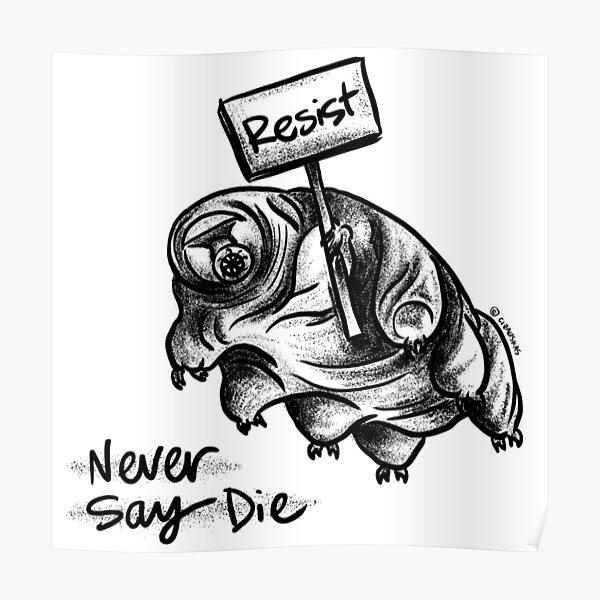 Resistance Tardigrade Poster