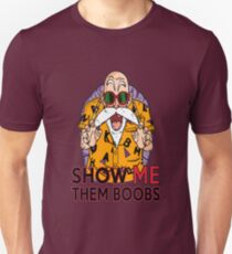 Show Me Them Boobs - Master Roshi Unisex T-Shirt