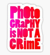 photography is not a crime 2.0 Sticker