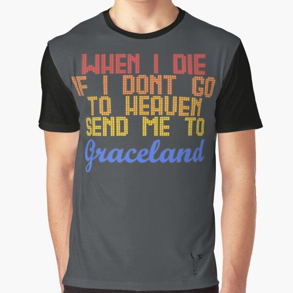 Send Me To Graceland - Elvis Graphic T-Shirt