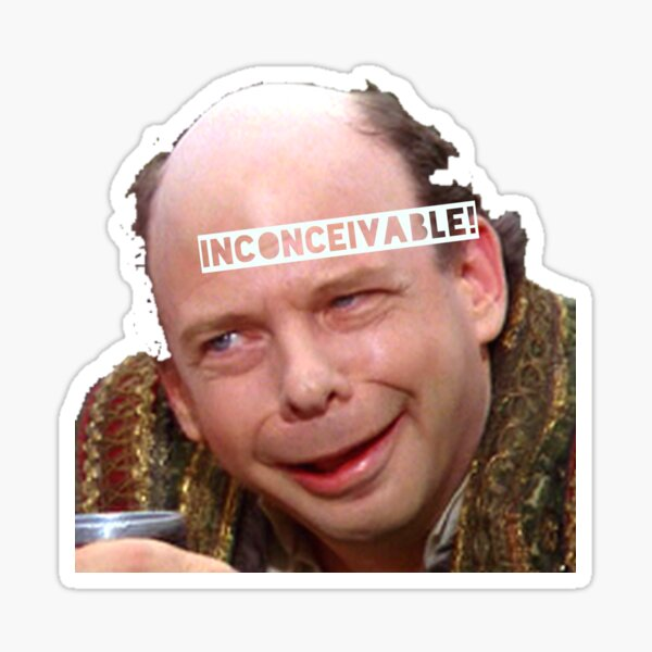 Princess Bride - Inconceivable Sticker