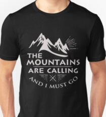 The Mountains Are Calling I Must Go Gift T-Shirt