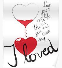 Loved Poster