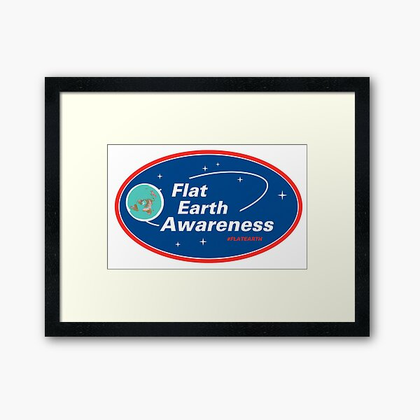 Flat Earth Awareness Framed Art Print