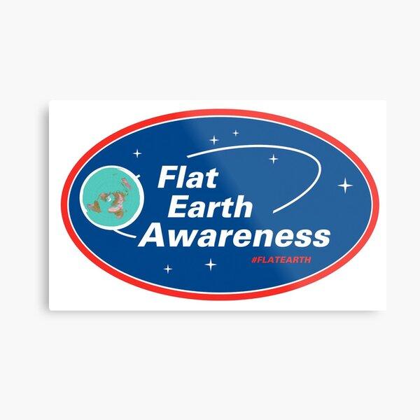 Flat Earth Awareness Metal Print