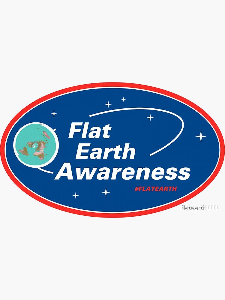 Flat Earth Awareness by flatearth1111