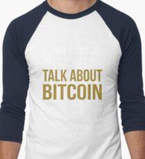 Funny Talk About Bitcoin Men's Baseball ¾ T-Shirt