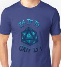IN IT TO CRIT IT! - Blue Unisex T-Shirt